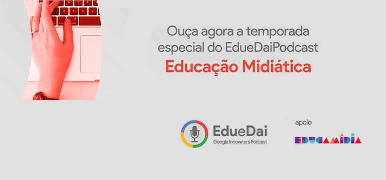 Imagem ilustrativa da matéria EducaMídia lança temporada de podcast