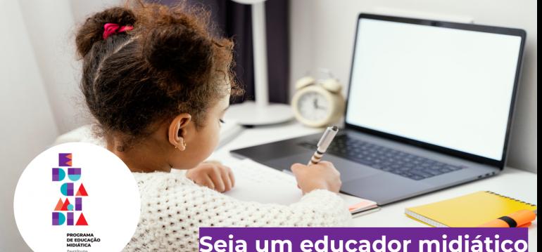 Imagem ilustrativa da matéria Veja o resultado da seleção do Programa Online de Certificação de Multiplicadores EducaMídia