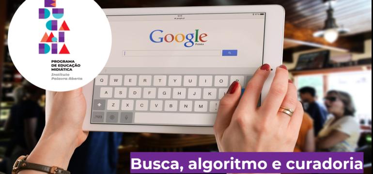 Imagem ilustrativa da matéria EducaMídia discute mecanismos de busca, algoritmo e curadoria
